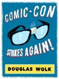 Comic-Con Strikes Again!
